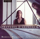 Francois d'Agincour: Complete Works for Harpsichord, Vol. 1