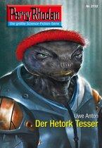 Perry Rhodan 2732: Der Hetork Tesser (Heftroman)