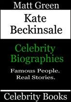 Kate Beckinsale: Celebrity Biographies