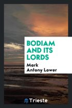 Bodiam and Its Lords ...