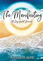 The Manifesting 30-Day Guided Journal