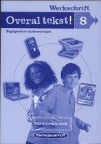 Overal Tekst! Werkschrift / Groep 8 / Deel Antwoordenboek