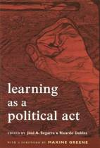 Learning as a Political Act