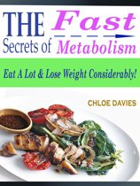 The Secrets of Fast Metabolism
