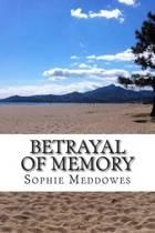Betrayal of Memory