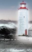 For Want of a Lighthouse