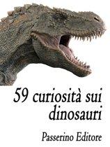 59 curiosità sui dinosauri