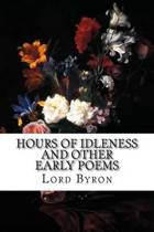 Hours of Idleness and Other Early Poems