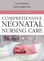 Comprehensive Neonatal Nursing Care, Fifth Edition