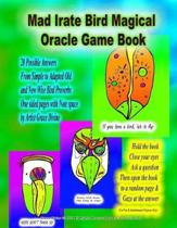 Mad Irate Bird Magical Oracle Game Book 20 Possible Answers From Simple to Adapted Old and New Wise Bird Proverbs One sided pages with Note space by Artist Grace Divine Hold the book Close your eyes Ask a question Then open the book to a random page