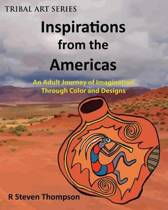Inspirations from the Americas
