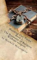 Mending Our Vision Book 1