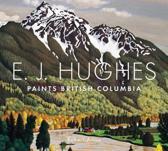 E.J. Hughes Paints British Columbia