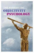 The Pursuit of objectivity in Psychology
