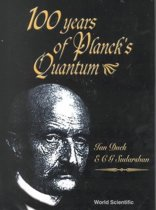 100 Years On Planck's Quantum