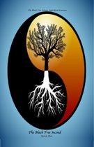 The Black Tree Volume Eight Book Fourteen: The Black Tree Second