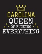 CAROLINA - Queen Of Fucking Everything