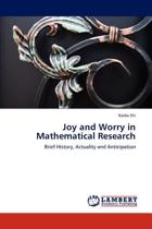 Joy and Worry in Mathematical Research
