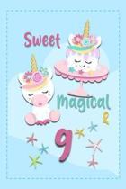 Sweet Magical & 9
