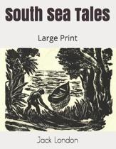 South Sea Tales: Large Print
