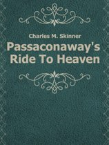 Passaconaway's Ride To Heaven