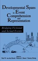 Developmental Spans in Event Comprehension and Representation