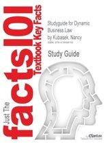 Studyguide for Dynamic Business Law by Kubasek, Nancy