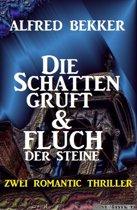 Die Schattengruft & Fluch der Steine: Zwei Romantic Thriller