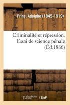 Criminalit Et R pression. Essai de Science P nale