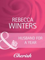Husband for a Year (Mills & Boon Cherish) (To Have and To Hold, Book 2)