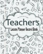 Happy Teacher Lesson Planner Record Book: This is perfect for Educators, Teacher, Classroom Teaching Management, Lesson Planning, Organizer, Personali