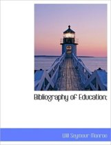 Bibliography of Education