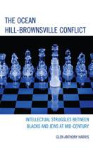 The Ocean Hill-Brownsville Conflict