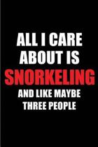 All I Care about Is Snorkeling and Like Maybe Three People