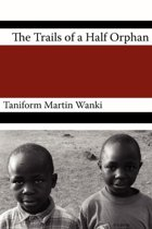 Trials of an Half Orphan