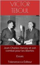 Jean-Charles Harvey et son combat pour les libertés