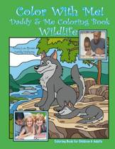 Color with Me! Daddy & Me Coloring Book