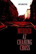 Murder at Charing Cross