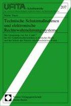 Technische Schutzmassnahmen Und Elektronische Rechtewahrnehmungssysteme