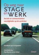 Op weg naar stage en werk Handboek begeleider