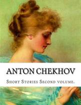 Anton Chekhov, Second Volume.