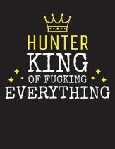 HUNTER - King Of Fucking Everything