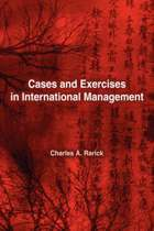 Cases and Exercises in International Management