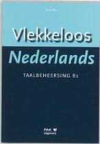 Vlekkeloos Nederlands / Taalbeheersing CEF B2