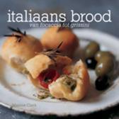 Boek cover Italiaans Brood van Maxine Clark (Hardcover)