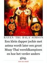 Rayen 'Tru Bala' Simson