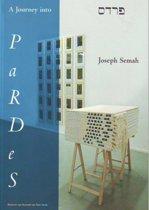 Joseph Semah A Journey into PaRDeS