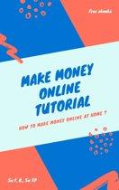 Make Money Online Tutorial