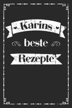 Karins beste Rezepte: A5 Rezeptbuch zum selberschreiben personalisiert Personalisierte Geschenke Vorname Karin - �bersichtliches blanko Koch