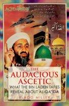 The Audacious Ascetic